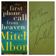 """""""The First Phone Call From Heaven"""" signed by Mitch Albom on 2014.02.20"""