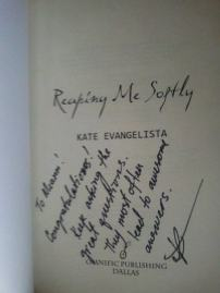 """""""Reaping Me Softly"""" signed by Kate Evangelista"""