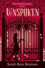 """Unspoken"" by Sarah Rees Brennan"